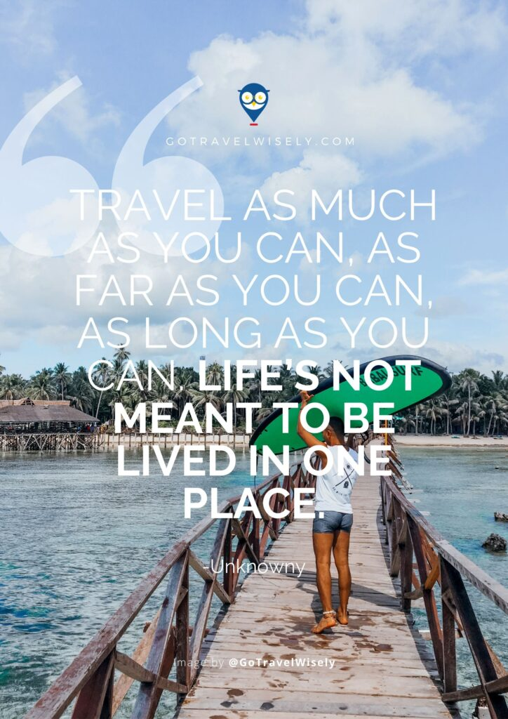 Best travel quotes of all time written by unknown authors